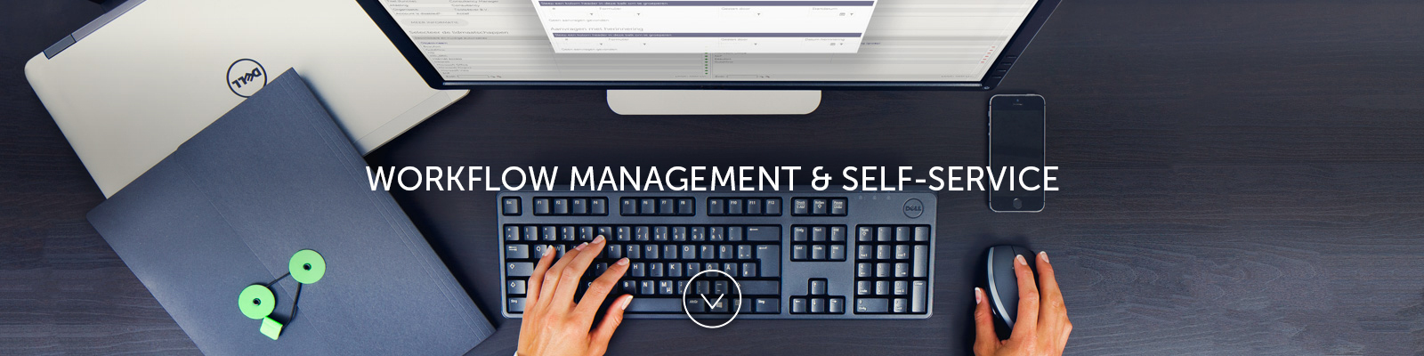 Workflow Management & Self-Service (WFM)